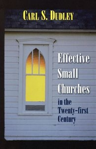 Effective Small Churches in the 21st Century