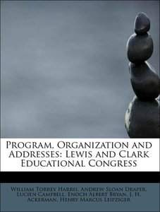 Program, Organization and Addresses: Lewis and Clark Educational