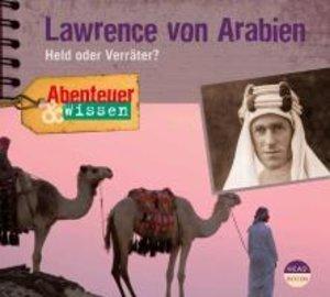 Abenteuer & Wissen. Lawrence von Arabien