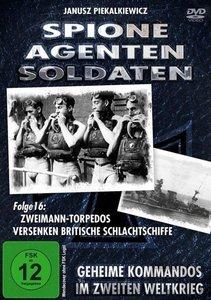 Spione - Agenten - Soldaten - Folge 16: Zweimann-Torpedus versen