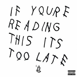If You're Reading This It's Too Late (2LP)