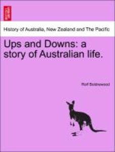 Ups and Downs: a story of Australian life.