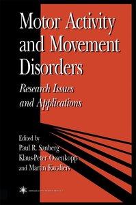 Motor Activity and Movement Disorders