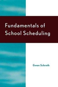 Fundamentals of School Scheduling