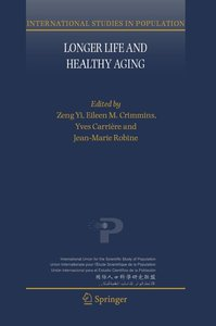 Longer Life and Healthy Aging