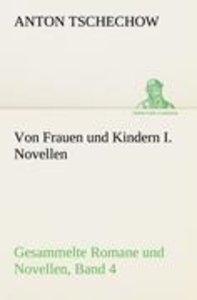Von Frauen und Kindern I. Novellen