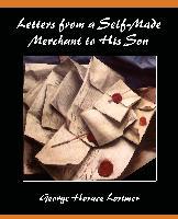 Letters from a Self-Made Merchant to His Son - zum Schließen ins Bild klicken