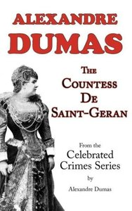 The Countess De Saint-Geran (From Celebrated Crimes)