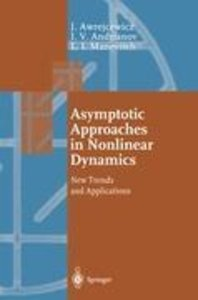 Asymptotic Approaches in Nonlinear Dynamics