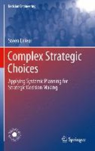 Complex Strategic Choices