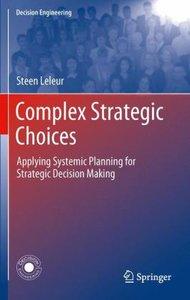 Complex Strategic Choices