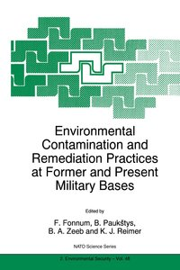 Environmental Contamination and Remediation Practices at Former
