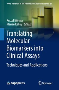 Translating Molecular Biomarkers into Clinical Assays: Technique