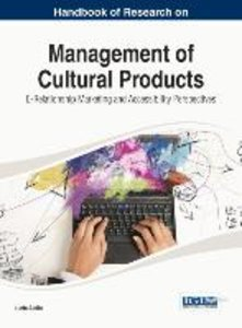 Handbook of Research on Management of Cultural Products: E-Relat