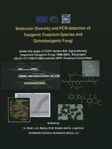 Molecular Diversity and PCR-detection of Toxigenic Fusarium Spec