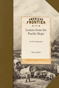 Letters from the Pacific Slope