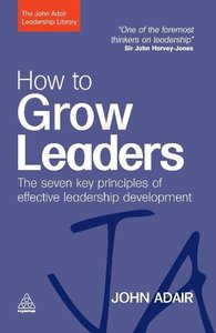 How to Grow Leaders
