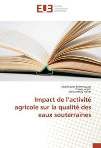 Impact de l\'activité agricole sur la qualité des eaux souterrai
