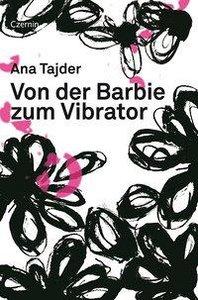 Von der Barbie zum Vibrator