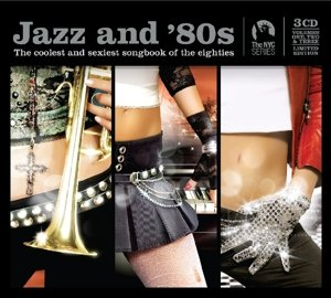Jazz And 80s-Trilogy