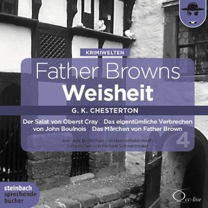 Father Browns Weisheit 4