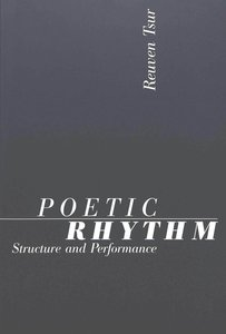 Poetic Rhythm: Structure and Performance