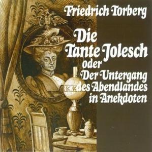 Die Tante Jolesch/Gedichte