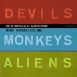 Devils Monkeys Aliens