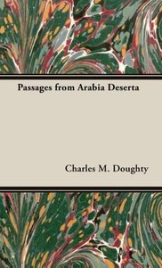 Passages from Arabia Deserta