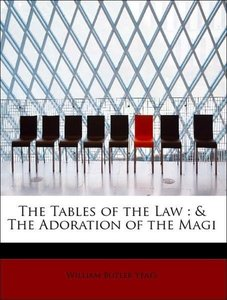 The Tables of the Law : & The Adoration of the Magi