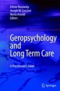 Geropsychology and Long Term Care