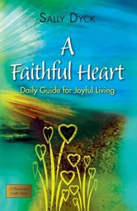 A Faithful Heart