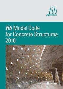fib Model Code for Concrete Structures 2010