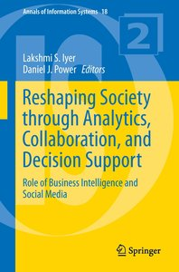 Reshaping Society through Analytics, Collaboration, and Decision