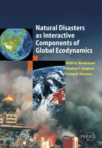 Natural Disasters as Interactive Components of Global-Ecodynamic
