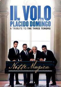Notte Magica-A Tribute to The Three Tenors (Live