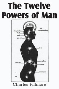The Twelve Powers of Man