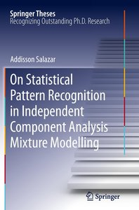On Statistical Pattern Recognition in Independent Component Anal