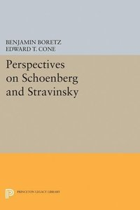 Perspectives on Schoenberg and Stravinsky