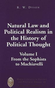Natural Law and Political Realism in the History of Political Th