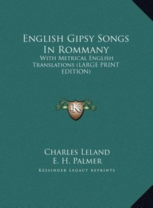English Gipsy Songs In Rommany