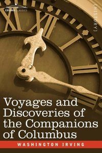 Voyages and Discoveries of the Companions of Columbus