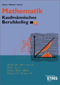Mathematik. Kaufmännisches Berufskolleg II. (BK II) Baden-Württe