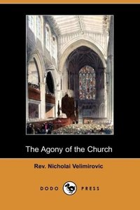 The Agony of the Church (Dodo Press)
