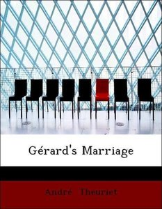 Gérard's Marriage