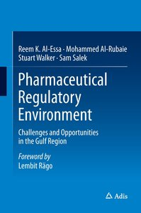 Pharmaceutical Regulatory Environment