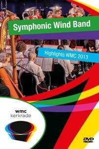 Symphonic Wind Band-Highlights WMC 2013