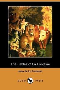 The Fables of La Fontaine (Dodo Press)