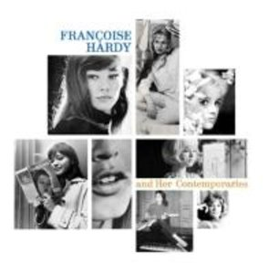 Francoise Hardy And Her Contemporaries