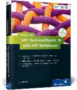 Integrating SAP BusinessObjects BI with SAP NetWeaver